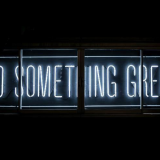 """""""Do Something Great"""" neon sign"""